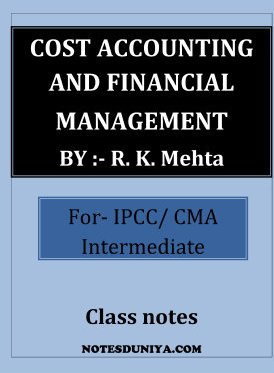 Cost Accounting and Financial Management IPCC CMA intermediate R K Mehta
