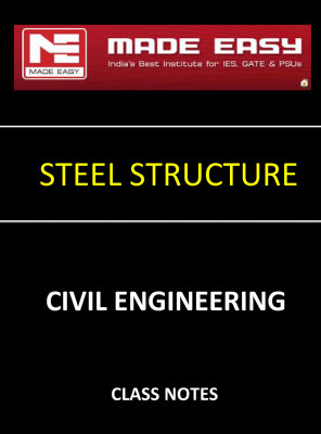 DESIGN OF STEEL STRUCTURE MADE EASY CLASS NOTES