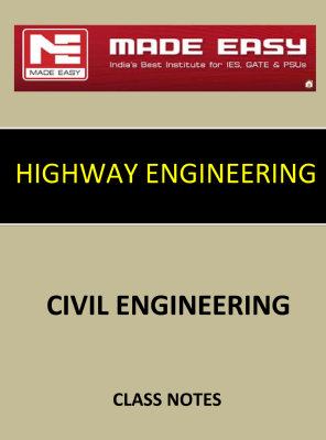 HIGHWAY ENGINEERING MADE EASY CLASS NOTES