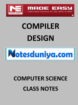 COMPILER DESIGN MADE EASY CLASS NOTES for IES GATE IAS PSUs