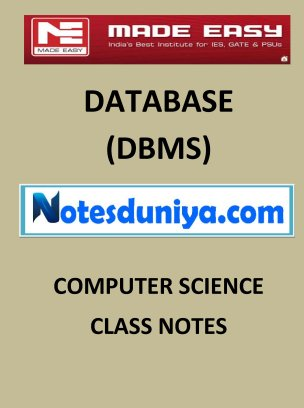 DATABASE DBMS MADE EASY CLASS NOTES for IES GATE IAS PSUs