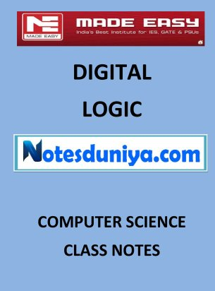 DIGITAL LOGIC MADE EASY CLASS NOTES for IES GATE IAS PSUs