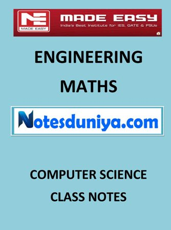 ENGINEERING MATHS MADE EASY CLASS NOTES for IES GATE IAS PSUs