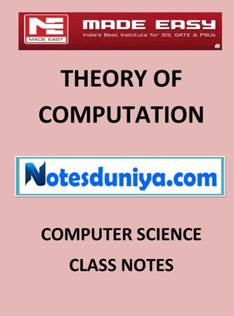 THEORY OF COMPUTATION MADE EASY CLASS NOTES for IES GATE IAS PSUs