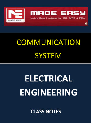COMMUNICATION SYSTEM MADE EASY CLASS NOTES for IES GATE IAS PSUs