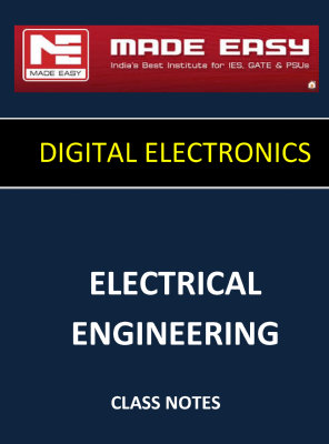 DIGITAL ELECTRONICS MADE EASY CLASS NOTES for IES GATE IAS PSUs