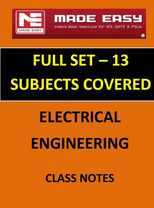 ELECTRICAL ENGINEERING IES MADE EASY CLASS NOTES FULL SET