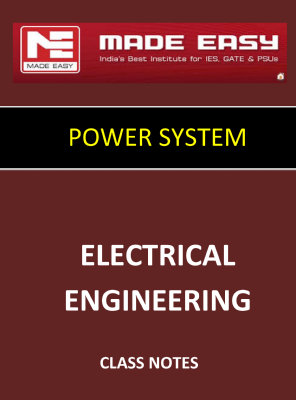 POWER SYSTEM MADE EASY CLASS NOTES for IES GATE IAS PSUs