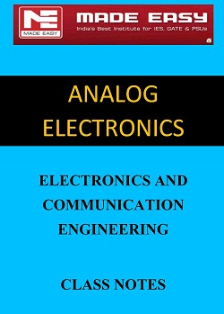 ANALOG ELECTRONICS MADE EASY CLASS NOTES