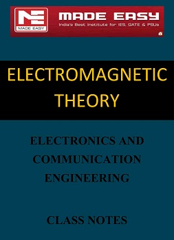 ELECTROMAGNETIC THEORY MADE EASY CLASS NOTES