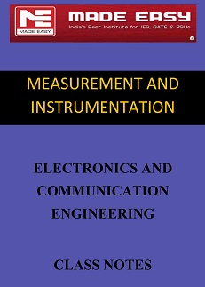 MEASUREMENT AND INSTRUMENTATION MADE EASY CLASS NOTES