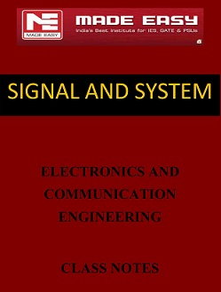 SIGNAL AND SYSTEM MADE EASY CLASS NOTES