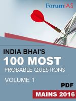 India Bhai 100 Most Probable Questions for Mains 2016 Vol 1