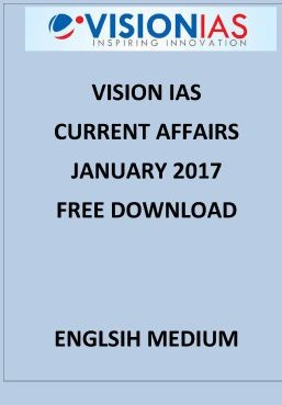 VISION IAS JANUARY 2017 CURRENT AFFAIRS