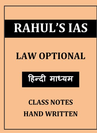 LAW BY RAHUL IAS CLASS NOTES HINDI MEDIUM