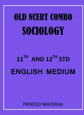 old-ncert-sociology-11th-and-12th-english-medium