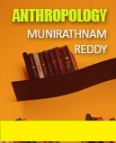 ANTHROPOLOGY BY MUNIRATHNAM REDDY CLASS NOTES