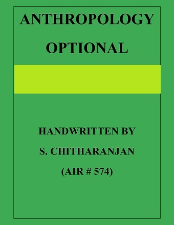 ANTHROPOLOGY BY S CHITHARANJAN CLASS NOTES