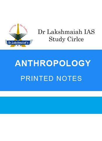 Anthropology Lakshmaiah IAS PRINTED NOTES
