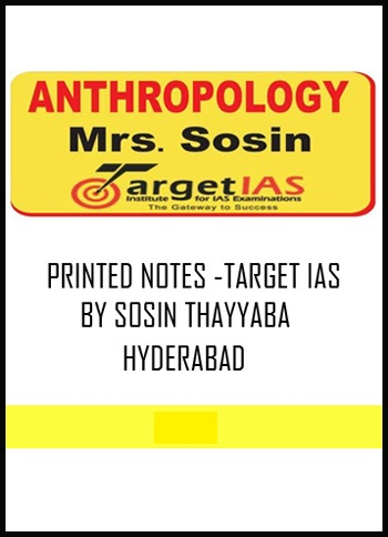 ANTHROPOLOGY TARGET IAS SOSIN MAM PRINTED NOTES