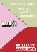 BOTANY Brilliant Tutorials for UPSC and IFS examination PRINTED MATERIAL