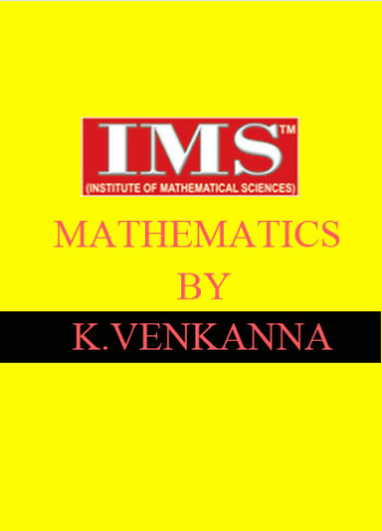 MATHEMATICS K VENKANNA SIR IMS