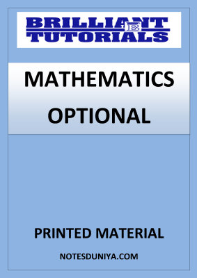 MATHEMATICS OPTIONAL BRILLIANT TUTORIALS