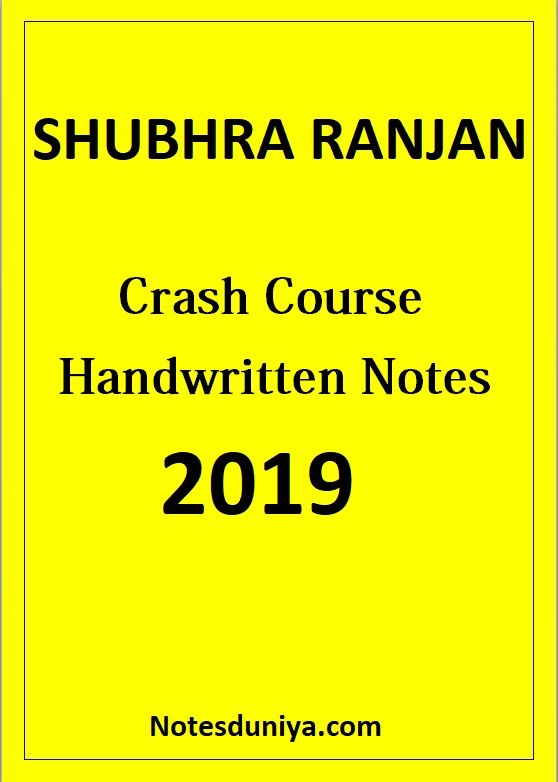 Shubhra Ranjan Crash Course Handwritten Class Notes