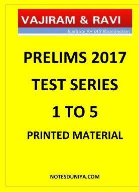 VAJIRAM AND RAVI PRELIMS TEST SERIES 1 TO 5
