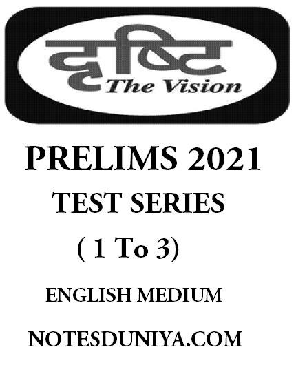 drishti-ias-prelims-2021-test-series-1-to-3-english-medium