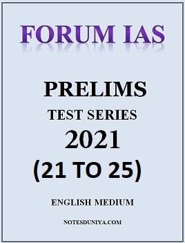 forum-ias-prelims-2021-test-series-21-to-25-english-medium