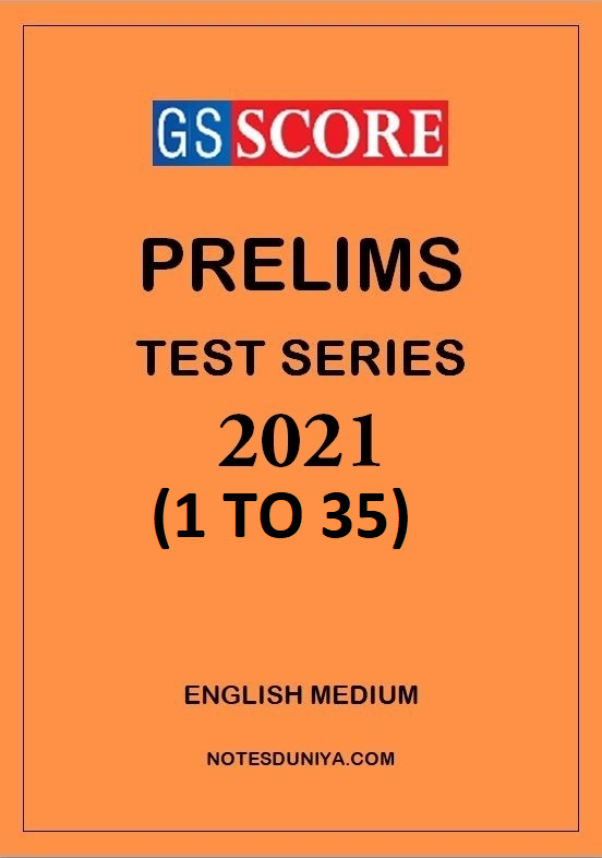gs-score-prelims-test-series-2021-1-to-35-english-medium
