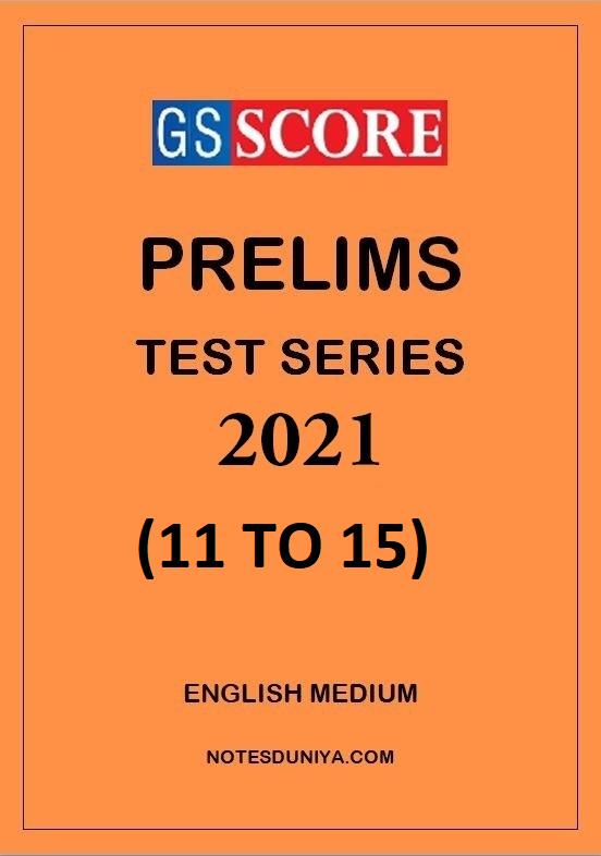 gs-score-prelims-test-series-2021-11-to-15-english-medium