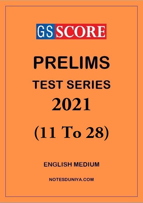 gs-score-prelims-test-series-2021-11-to-28-english-medium