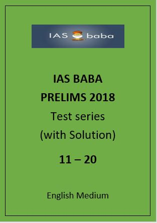 IAS BABA prelims papers English Medium 2018 11 to 20