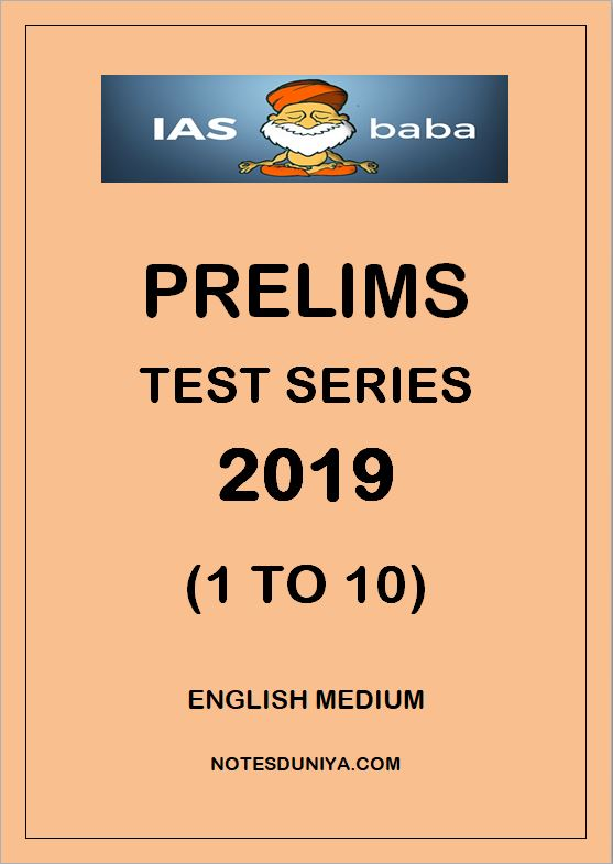 IAS BABA PRELIMS TEST SERIES 2019 1 TO 10