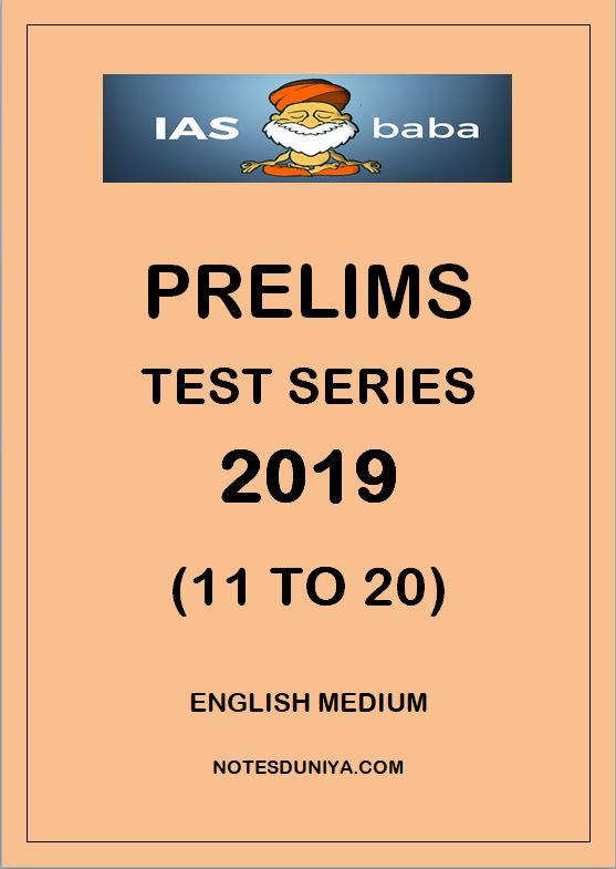 IAS BABA PRELIMS TEST SERIES 2019 11 TO 20