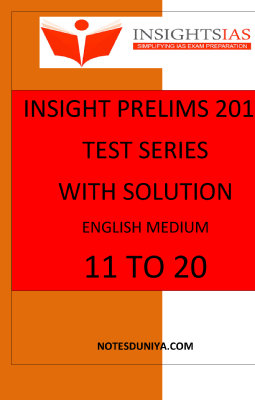 INSIGHT Ias prelims papers English Medium 2018 11 to 20