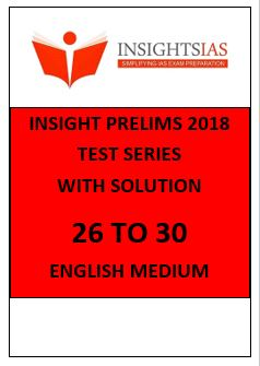 INSIGHT Ias prelims papers English Medium 2018 26 to 30