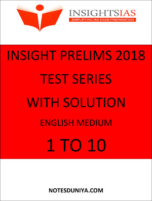 INSIGHT Ias prelims papers English Medium 2018 1 to 10