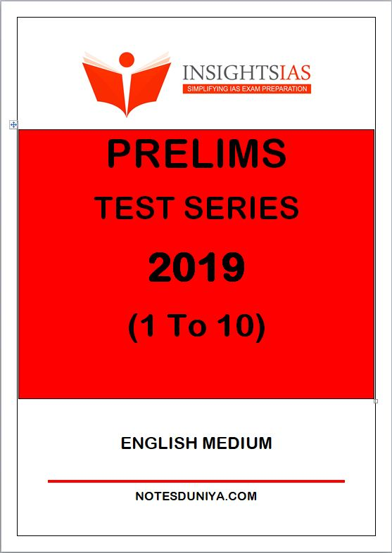 INSIGHT IAS Prelims Test Series 2019 1 to 10 English Medium