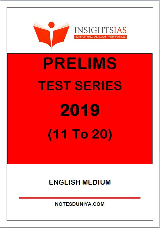 INSIGHT IAS Prelims Test Series 2019 11 to 20 English Medium