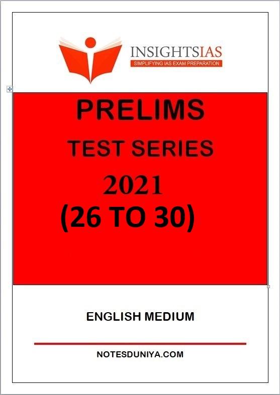 insight-ias-prelims-test-series-2021-26-to-30-english-medium