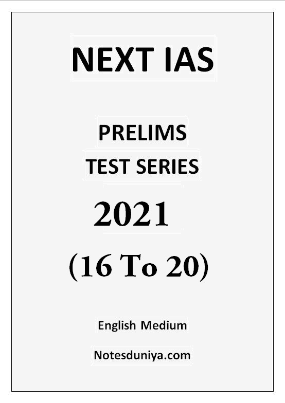 next-ias-prelims-2021-test-16-to-20-english-medium