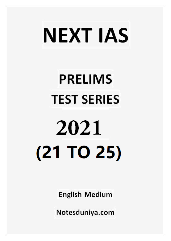 next-ias-prelims-2021-test-22-to-25-english-medium