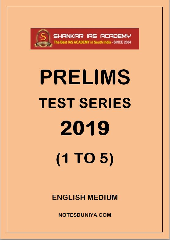 Shankar IAS PRELIMS TEST SERIES 2019 1 to 5 ENGLISH MEDIUM