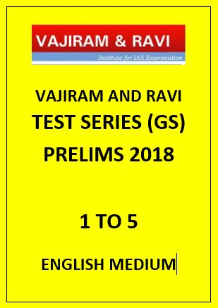 Vajiram and Ravi prelims papers English Medium 2018 1 to 5