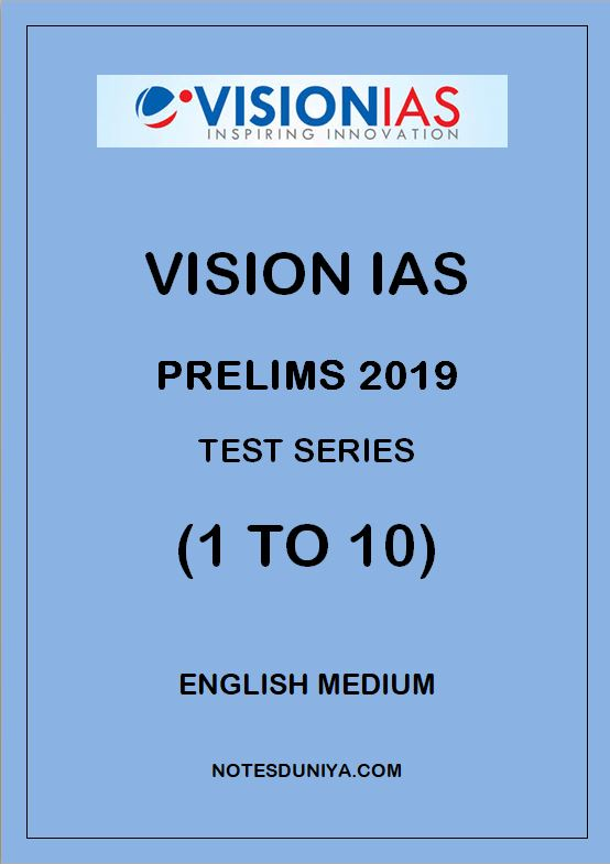 VISION IAS Prelims Test Series 2019 1 To 10 English Medium