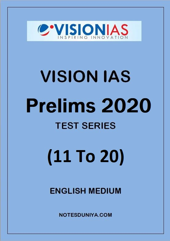 VISION IAS Prelims Test Series 2020 11 To 20 English Medium