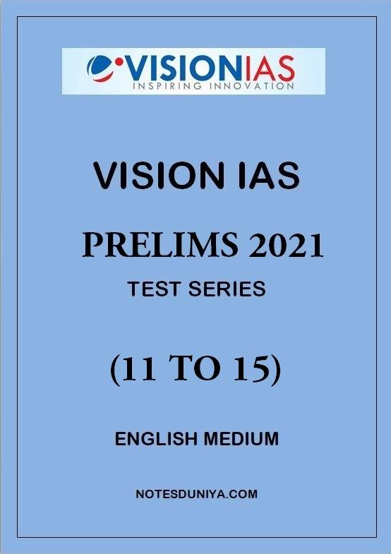 vision-ias-prelims-test-series-2021-11-to-15-english-medium